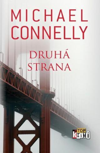 Druhá strana - Connelly Michael [E-kniha]
